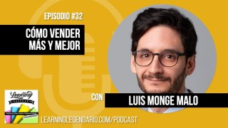 como vender mas y mejor podcastcon luis monge malo