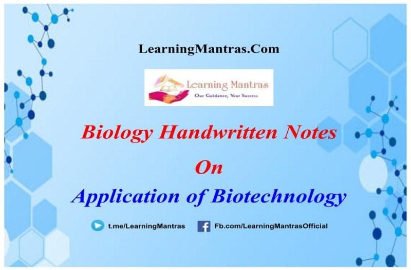 Application of Biotechnology Handwritten Notes PDF