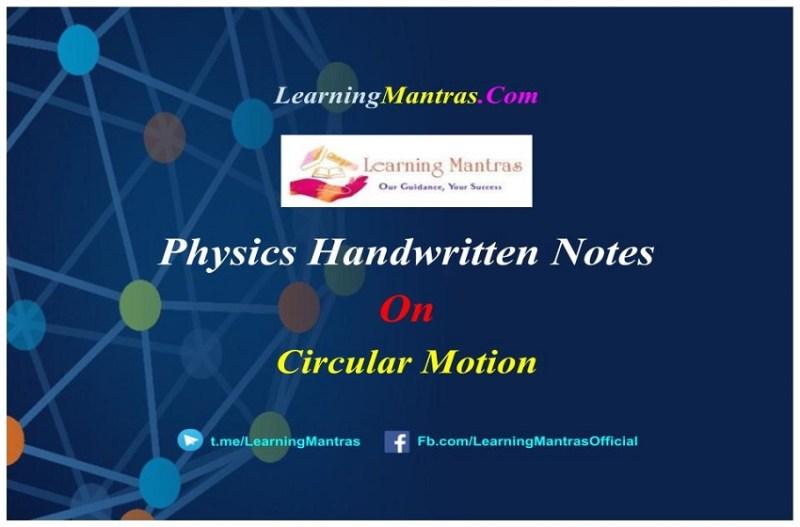 Circular Motion Handwritten Notes PDF
