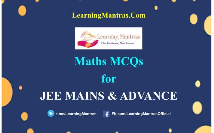 JEE Maths MCQs 2021