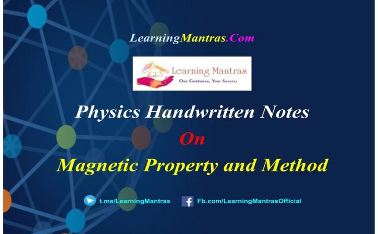Magnetic Property and Method Handwritten Notes PDF