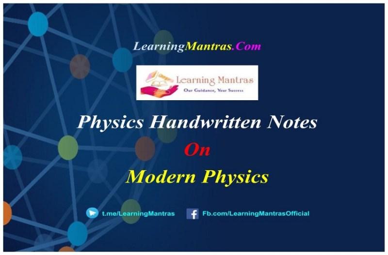 Modern Physics Handwritten Notes PDF