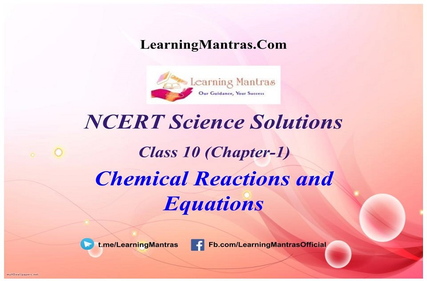 NCERT Solutions for Science Class 10 Chapter 1