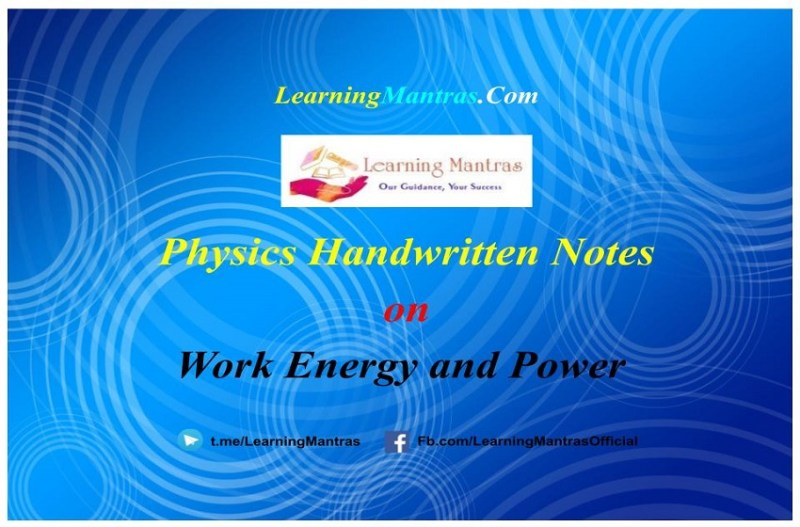 Work Energy and Power Handwritten Notes PDF