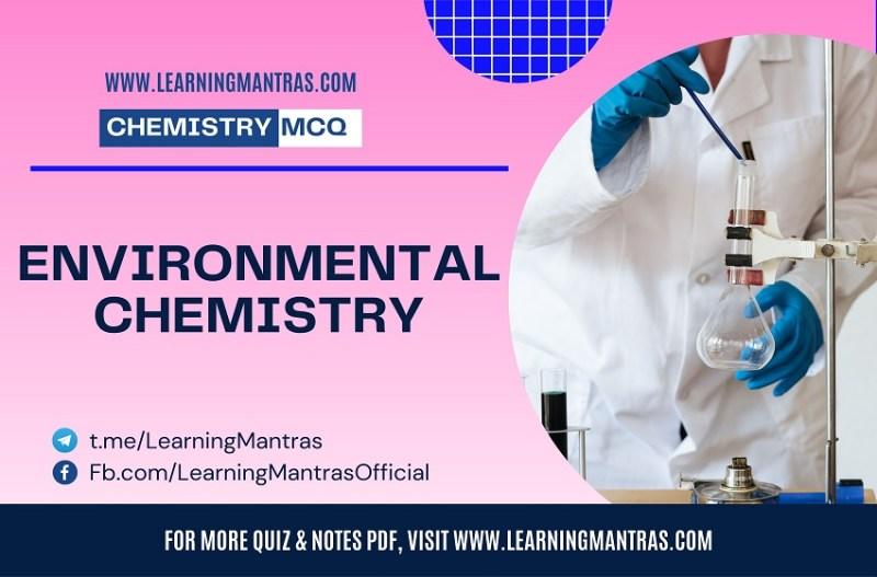 MCQ on Environmental Chemistry
