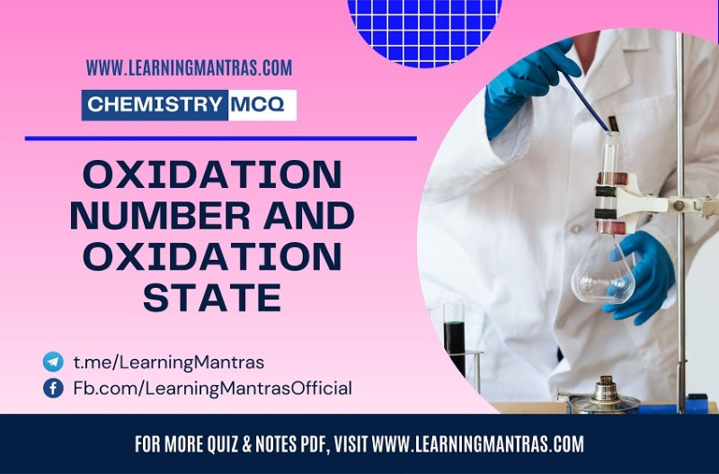 MCQ on Oxidation Number and Oxidation State