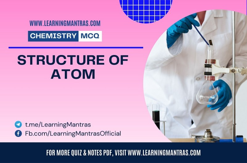 MCQ on Structure of Atom
