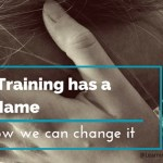 Why Training has a Bad Name (and how we can change it)