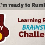 30 Day Brainstorm Challenge Day 2: I'm Ready to Rumble