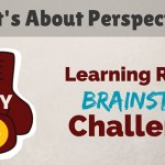 30 Day Brainstorm Challenge: Day 6 – It's About Perspective