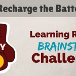 30 Day Brainstorm Challenge: Day 7 – Recharge the Battery