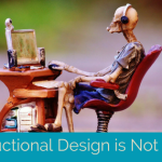 Instructional Design is Not Dead!