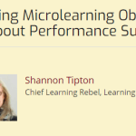 Creating Microlearning Objects: It's about Performance Support