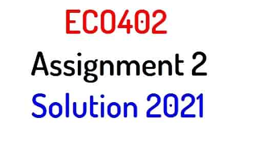 eco402 assignment 2 solution 2021
