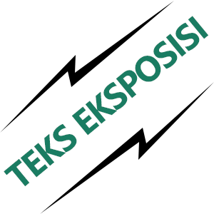 Pengertian, Jenis, Ciri-Ciri, Struktur dan Contoh Teks Eksposisi