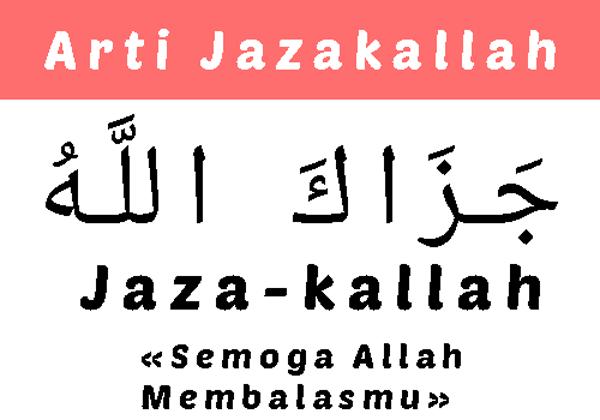 Arti Jazakallah dan Jazakallahu Khairan Katsira serta Cara Menjawabnya