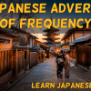 Japanese Adverbs of frequency