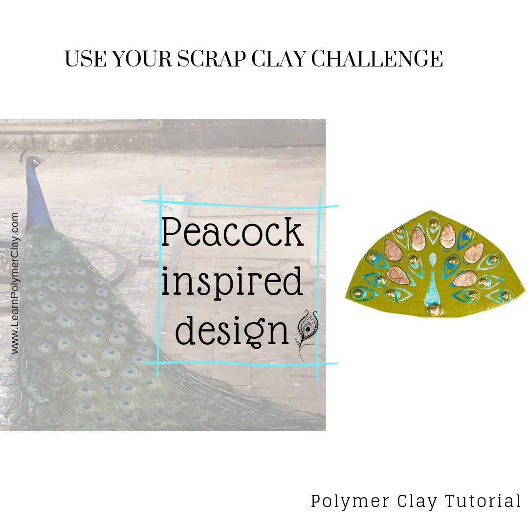 Peacock inspired design - Use your scrap clay challenge - Day 5