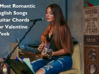 7 Most Romantic English Songs Guitar Chords For Valentine Week