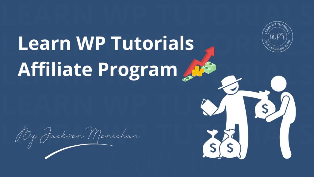 Learn WP Tutorials Affiliate Program