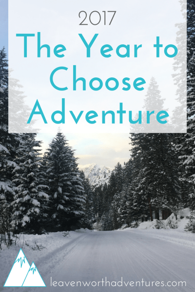 The Year to Choose Adventure at Home and Away. Find out how at Leavenworthadventures.com