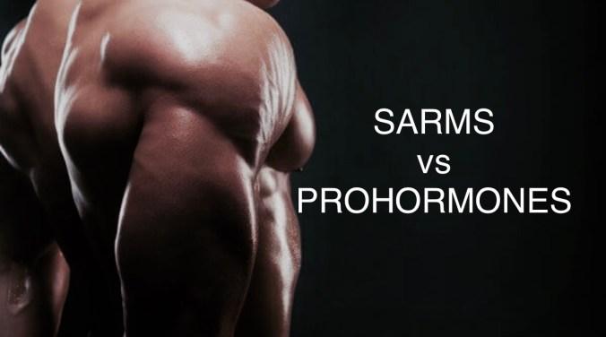 Sarms vs prohormones