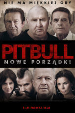 Nonton Movie Pitbull. New Order Sub Indo