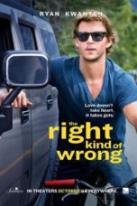 Nonton Movie The Right Kind of Wrong Sub Indo