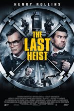 Nonton Movie The Last Heist Sub Indo