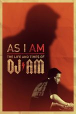 Nonton Movie As I AM: the Life and Times of DJ AM Sub Indo