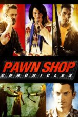 Nonton Movie Pawn Shop Chronicles Sub Indo