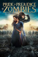 Nonton Movie Pride and Prejudice and Zombies Sub Indo
