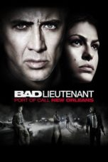 Nonton Movie The Bad Lieutenant: Port of Call – New Orleans Sub Indo
