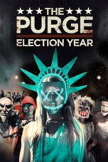 Nonton Movie The Purge: Election Year Sub Indo