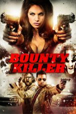 Nonton Movie Bounty Killer Sub Indo