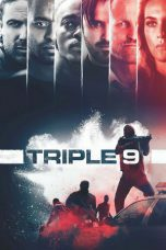 Nonton Movie Triple 9 Sub Indo