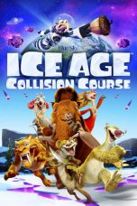 Nonton Movie Ice Age: Collision Course Sub Indo