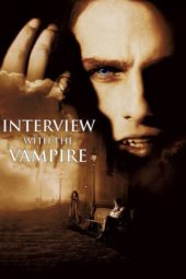 Nonton Online Interview with the Vampire Sub Indo