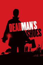 Nonton Movie Dead Man's Shoes Sub Indo