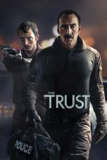 Nonton Movie The Trust Sub Indo