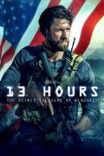 Nonton Movie 13 Hours: The Secret Soldiers of Benghazi Sub Indo