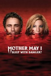 Nonton Online Mother, May I Sleep with Danger? Sub Indo