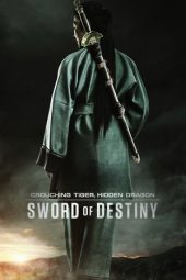Nonton Online Crouching Tiger, Hidden Dragon: Sword of Destiny Sub Indo
