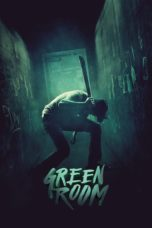 Nonton Movie Green Room Sub Indo