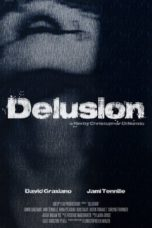 Nonton Movie Delusion Sub Indo