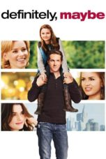 Nonton Movie Definitely, Maybe Sub Indo