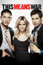Nonton Movie This Means War Sub Indo