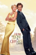 Nonton Online How to Lose a Guy in 10 Days Sub Indo