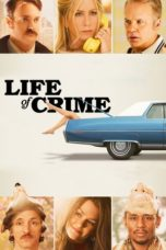 Nonton Movie Life of Crime Sub Indo