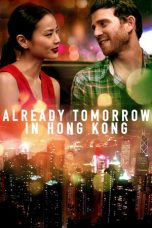 Nonton Online Already Tomorrow in Hong Kong Sub Indo